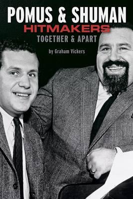Pomus & Shuman: Hitmakers: Together & Apart (Paperback)