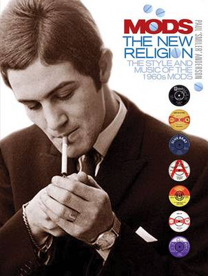 Mods: The New Religion (Hardback)