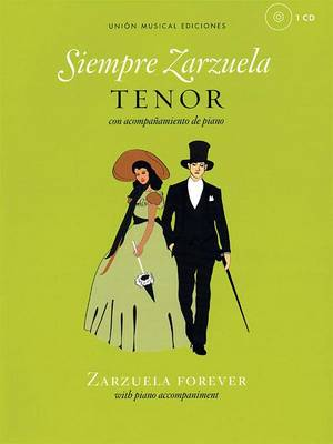 Siempre Zarzuela (Zarzuela Forever) - Tenor (Paperback)