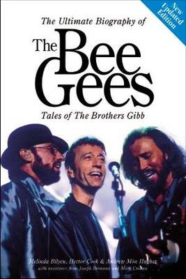Bee Gees: Tales of the Brothers Gibb (Paperback)