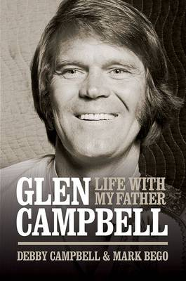 Life with My Father Glen Campbell (Hardback)