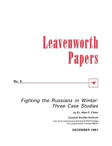 Fighting the Russians in Winter: Three Case Studies (Paperback)