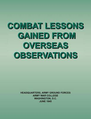 Combat Lessons Gained from Overseas Observation (Paperback)
