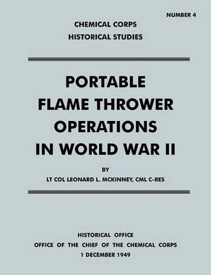Portable Flame Thrower Operations in World War II (Paperback)