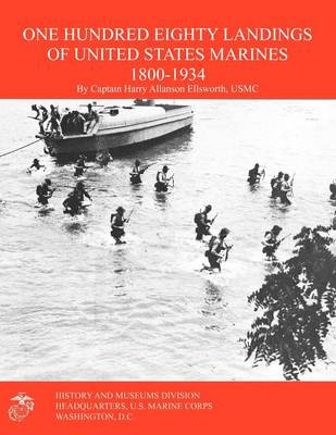 One Hundred Eighty Landings of United States Marines 1800-1934 (Paperback)