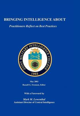 Bringing Intelligence About: Practitioners Reflect on Best Practice (Paperback)