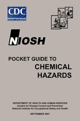 NIOSH Pocket Guide to Chemical Hazards (Paperback)