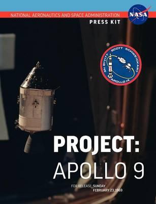 Apollo 9: The Official NASA Press Kit (Paperback)