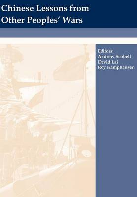Chinese Lessons from Other Peoples' Wars (Paperback)