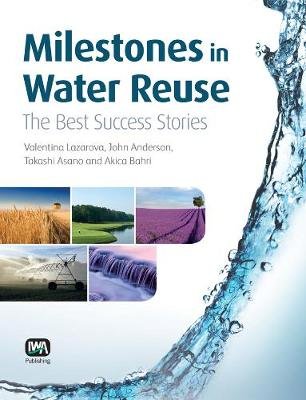 Milestones in Water Reuse (Paperback)