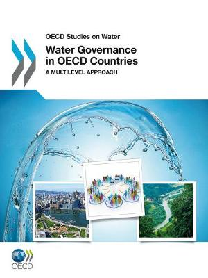 Water Governance in OECD Countries - Water Policy Set (Paperback)