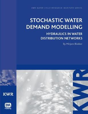 Stochastic Water Demand Modelling - KWR Watercycle Research Institute Series (Paperback)