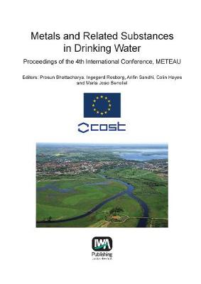 Metals and Related Substances in Drinking Water - Best Practice Guides on Metals and Related Substances in Drinking Water (Paperback)