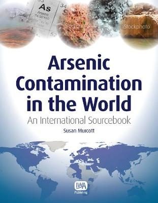 Arsenic Contamination in the World (Paperback)