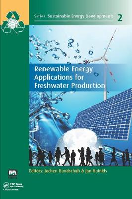 Renewable Energy Applications for Freshwater Production (Hardback)