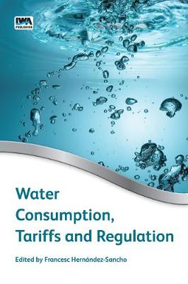Water Consumption, Tariffs and Regulation (Paperback)