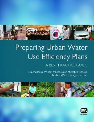 Preparing Urban Water Use Efficiency Plans (Paperback)