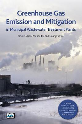 Greenhouse Gas Emission and Mitigation in Municipal Wastewater Treatment Plants (Paperback)