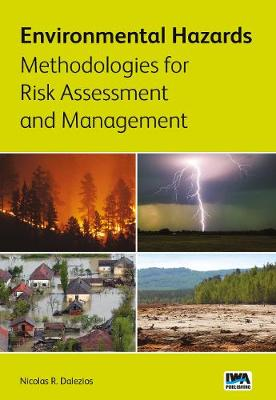 Environmental Hazards Methodologies for Risk Assessment and Management (Paperback)