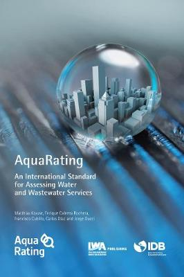 AquaRating: An international standard for assessing water and wastewater services (Paperback)