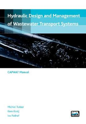 Hydraulic design and management of wastewater transport systems (Paperback)