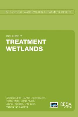 Treatment Wetlands - Biological Wastewater Treatment Series 7 (Paperback)