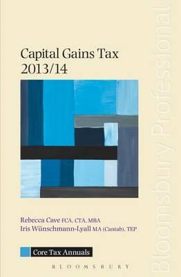Core Tax Annual: Capital Gains Tax 2013/14 - Core Tax Annuals (Paperback)