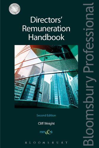 Directors' Remuneration Handbook - Directors' Handbook Series (Paperback)