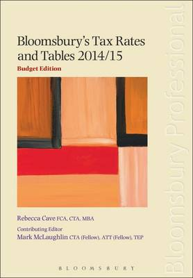 Bloomsbury's Tax Rates and Tables 2014/15 (Paperback)