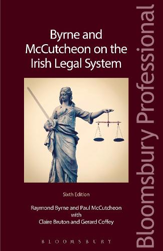 Byrne and McCutcheon on the Irish Legal System (Paperback)