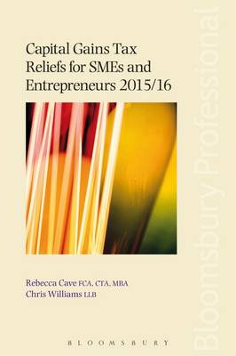 Capital Gains Tax Reliefs for SMEs and Entrepreneurs 2015/16 (Paperback)