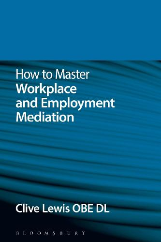 How to Master Workplace and Employment Mediation - How To... (Paperback)