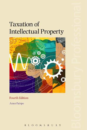 Taxation of Intellectual Property (Paperback)