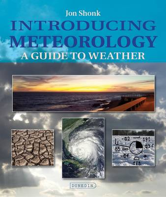 Introducing Meteorology: A Guide to Weather (Paperback)