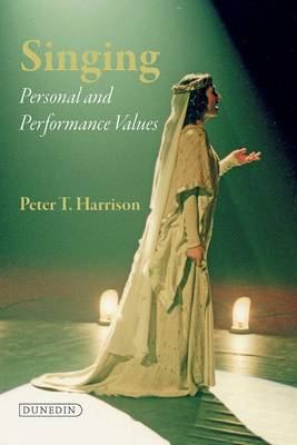 Singing: Personal and Performance Values in Training (Paperback)