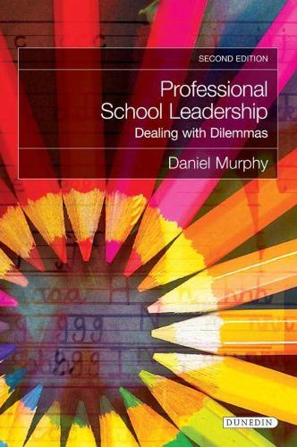 Professional School Leadership: Dealing with Dilemmas (Paperback)