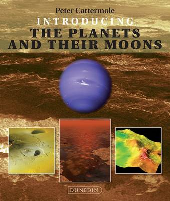Introducing the Planets and their Moons - Introducing Earth and Environmental Sciences (Paperback)