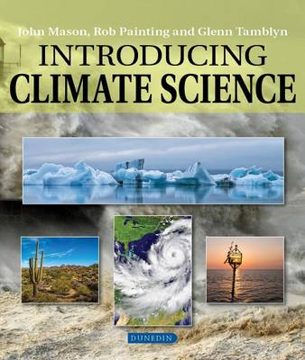 Introducing Climate Science - Introducing Earth and Environmental Science (Paperback)