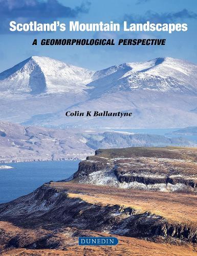 Scottish Mountain Landscapes: A geomorphological perspective (Hardback)