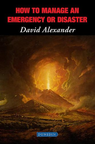 How to Manage an Emergency or Disaster (Paperback)