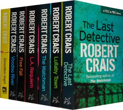 Elvis Cole Novels Collection: The Last Detective, Lullaby Town, the Watchman, L. A. Requiem, Free Fall, Voodoo River, Demolition Angel - Elvis Cole Novels (Paperback)
