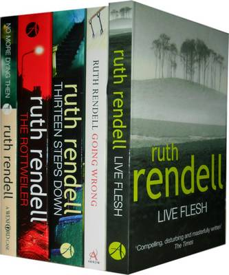 Ruth Rendell Collection: Live Flesh, Going Wrong, Thirteen Steps Down, the Rottweiler, No More Dying Then (Paperback)