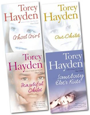 Torey Hayden Collection (somebody Else's Kids, One Child, Ghost Girl, Beautiful Child) (Paperback)