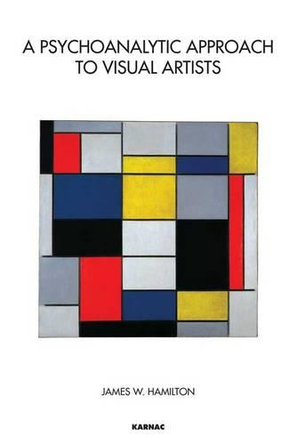 A Psychoanalytic Approach to Visual Artists (Paperback)