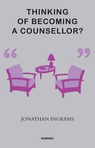 Thinking of Becoming a Counsellor? (Paperback)