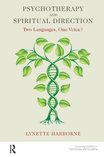 Psychotherapy and Spiritual Direction: Two Languages, One Voice? (Paperback)