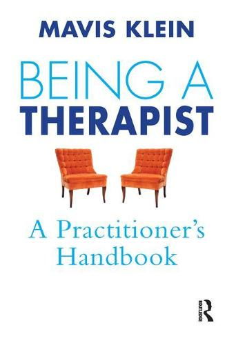 Being a Therapist: A Practitioner's Handbook (Paperback)