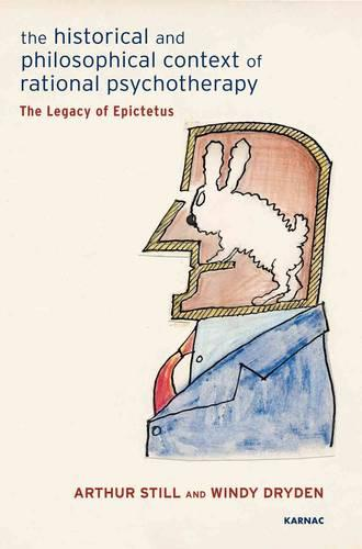 The Historical and Philosophical Context of Rational Psychotherapy: The Legacy of Epictetus (Paperback)