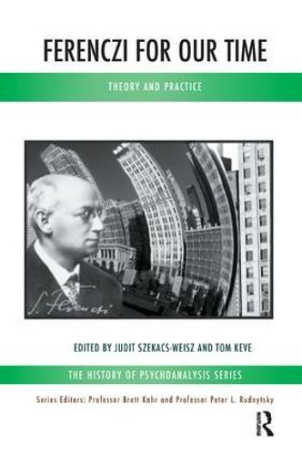 Ferenczi for Our Time: Theory and Practice (Paperback)
