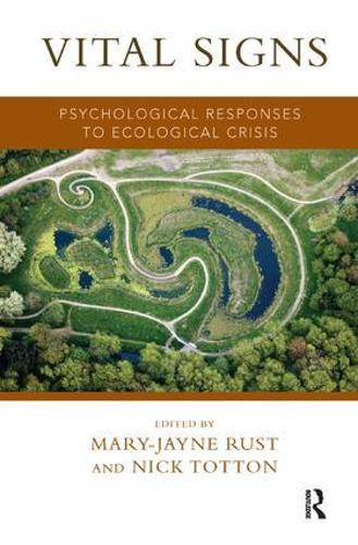 Vital Signs: Psychological Responses to Ecological Crisis (Paperback)